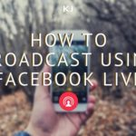 how to Broadcast using Facebook live