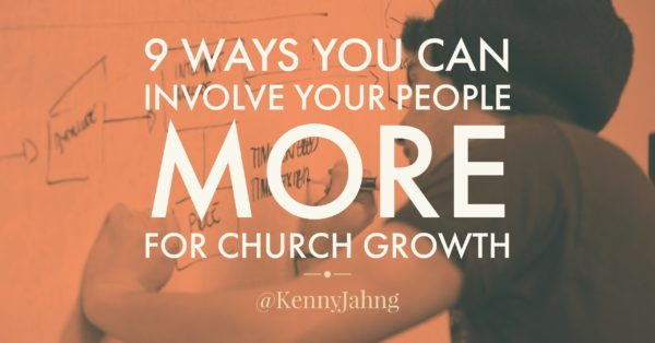 9 Ideas for Church Growth and Involve People More