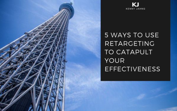 Retargeting To Catapult Your Effectiveness
