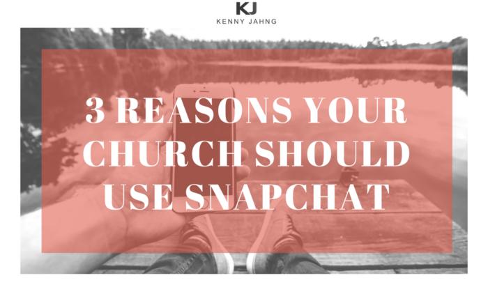 3 Reasons your Church should use Snapchat